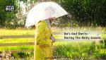 Do's And Don'ts During The Rainy Season